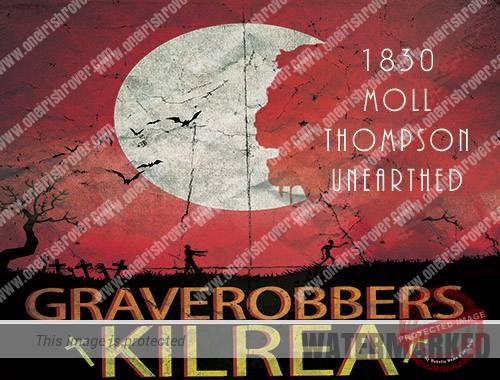 grave robbers in Kilrea